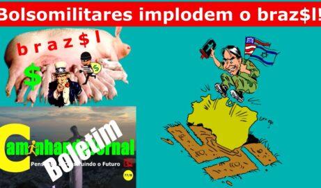 Bolsonaros desmoralizam e implodem o Brasil